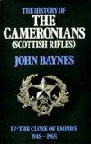 History of the Cameronians (Scottish Rifles): The Close of Empire, 1948-68 v. 4