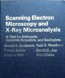 Scanning Electron Microscopy and X-Ray Microanalysis: A Text for Biologists, Materials Scien...