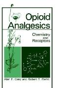 Opioid Analgescis Chemistry and Receptors