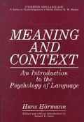 Meaning and Context An Introduction to the Psychology of Language