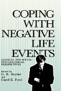 Coping With Negative Life Events Clinical and Social Psychological Perspectives