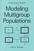 Modeling Multigroup Populations