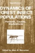 Dynamics of Forest Insect Populations Patterns, Causes, Implications