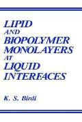Lipid and Biopolymer Monolayers at Liquid Interfaces