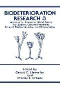 Biodeterioration Research 3 Mycotoxins, Biotoxins, Wood Decay, Air Quality, Cultural Propert...