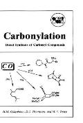 Carbonylation Direct Synthesis of Carbonyl Compounds