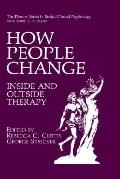 How People Change Inside and Outside Therapy