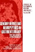 Sensory Nerves and Neuropeptides in Gastroenterology From Basic Science to Clinical Perspect...