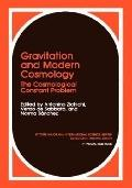Gravitation and Modern Cosmology The Cosmological Constant Problem