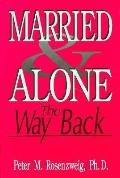 Married and Alone: The Way Back
