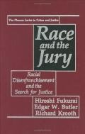 Race and the Jury Racial Disenfranchisement and the Search for Justice