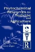Phytochemical Resources for Medicine and Agriculture
