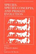 Species, Species Concepts, and Primate Evolution