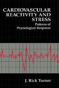 Cardiovascular Reactivity and Stress Patterns of Physiological Response