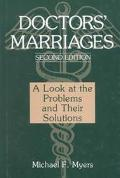 Doctors' Marriages A Look at the Problems and Their Solutions