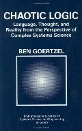 Chaotic Logic Language, Thought, and Reality from the Perspective of Complex Systems Science