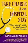 Take Charge of Your Hospital Stay; A Start Smart Guide for Patients and Care Partners - Kare...