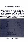 Variations on a Theme of Euler Quadratic Forms, Elliptic Curves, and Hopf Maps
