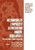 Mechanisms of Lymphocyte Activation and Immune Regulation V Molecular Basis of Signal Transd...
