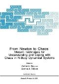 From Newton to Chaos Modern Techniques for Understanding and Coping With Chaos in N-Body Dyn...
