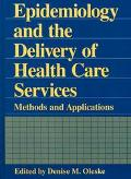 Epidemiology+deliv.of Health Care Serv.