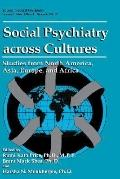 Social Psychiatry Across Cultures Studies from North America, Asia, Europe, and Africa
