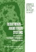 Tissue Renin-Angiotensin Systems Current Concepts of Local Regulators in Reproductive and En...