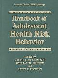 Handbook of Adolescent Health Risk Behavior