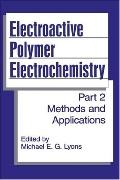 Electroactive Polymer Electrochemistry Methods and Applications