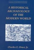 Historical Archaeology of the Modern World