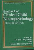 Handbook of Clinical Child Neuropsychology