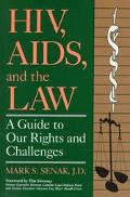 HIV, Aids, and the Law: A Guide to Our Rights and Challenges