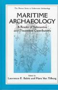 Maritime Archaeology A Reader of Substantive and Theoretical Contributions