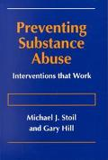 Preventing Substance Abuse Interventions That Work
