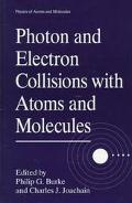 Photon and Electron Collisions With Atoms and Molecules