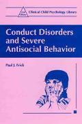 Conduct Disorders & Severe Antisocial Behavior