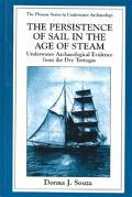 Persistence of Sail in the Age of Steam Underwater Archaeological Evidence from the Dry Tort...