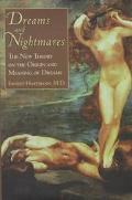 Dreams and Nightmares: The New Theory on the Origin and Meaning of Dreams - Ernest L. Hartma...
