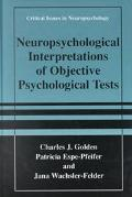 Neuropsychological Interpretation of Objective Psychological Tests