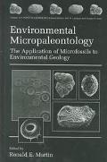 Environmental Micropaleontology The Application of Microfossils to Environmental Geology
