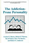 Addiction-Prone Personality