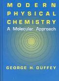 Modern Physical Chemistry A Molecular Approach