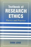 Textbook of Research Ethics Theory and Practice