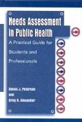 Needs Assessment in Public Health A Practical Guide for Students and Professionals