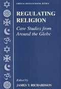 Regulating Religion Case Studies from Around the Globe