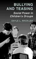 Bullying and Teasing Social Power in Children's Groups