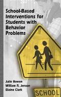 School-Based Interventions for Students With Behavior Problems