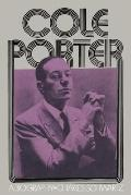 Cole Porter A Biography