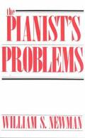 Pianist's Problems A Modern Approach to Efficient Practice and Musicianly Performance