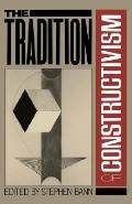 Tradition of Constructivism